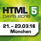 HTML5-Days, vom 21. bis 23. März in München